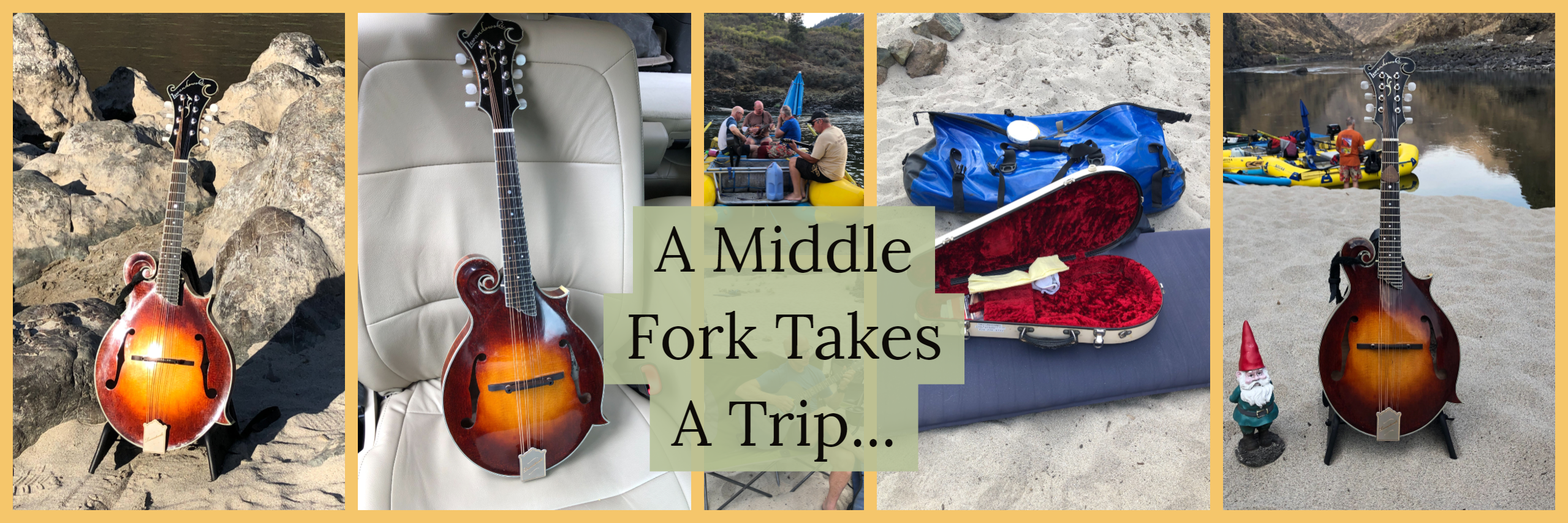 A Middle Fork F5 Mandolin Goes On A Whitewater Rafting Trip